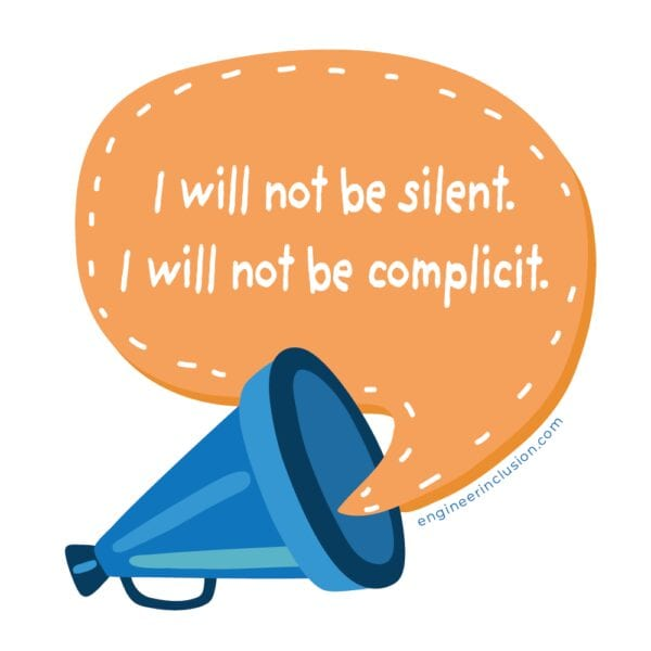 I will not be silent. I will not be complicit.