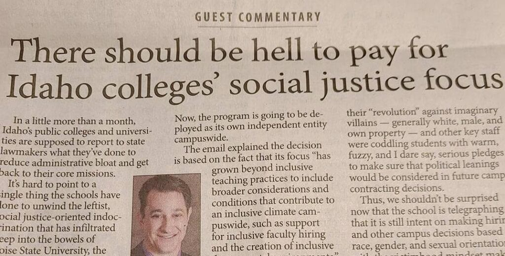 """""""There should be hell to pay for Idaho colleges' social justice focus."""""""