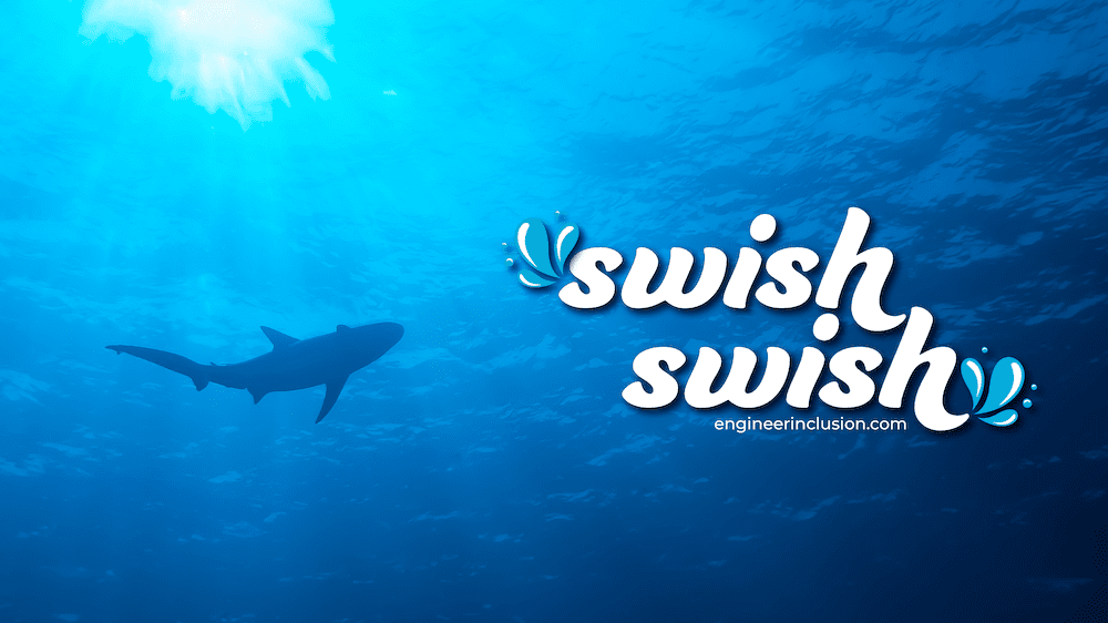 Swish Swish Shark by Engineer Inclusion, photo by Meagan Pollock